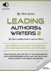 Leading Authors & Writers 2 - AUDIO EDITION of American Biographies for Children, Young Adults, and English Learners