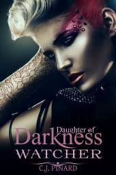 Watcher (Daughter of Darkness): Lotus's Journey: Part II