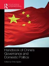 Handbook of China's Governance and Domestic Politics