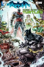 Batman/Teenage Mutant Ninja Turtles (2015-) #6