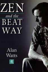 Zen and the Beat Way