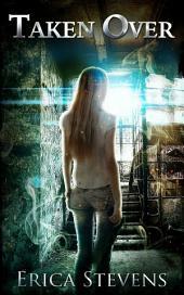 Taken Over (Book 2 The Ravening Series)