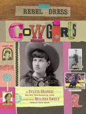 Rebel in a Dress - Cowgirls