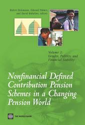 Nonfinancial Defined Contribution Pension Schemes in a Changing Pension World: Volume 2, Gender, Politics, and Financial Stability