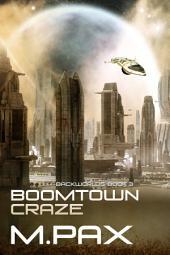 Boomtown Craze