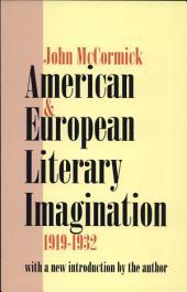 American & European Literary Imagination: 1919-1932