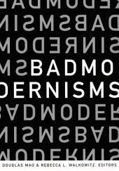 Bad Modernisms