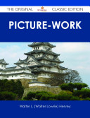 Picture-Work - The Original Classic Edition