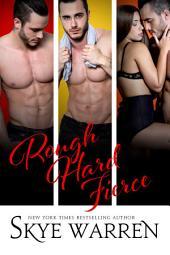 Rough Hard Fierce: A Bad Boy Romance Boxed Set