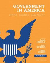 Government in America: People, Politics, and Policy, 2012 Election Edition, Edition 16