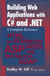 Building Web Applications with C# and .NET: A Complete Reference