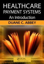 Healthcare Payment Systems: An Introduction