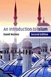 An Introduction to Islam: Edition 2