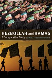 Hezbollah and Hamas: A Comparative Study