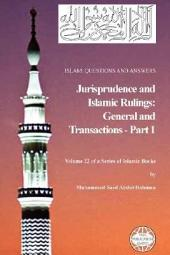 Islam: Questions and Answers - Jurisprudence and Islamic Rulings, Part 1