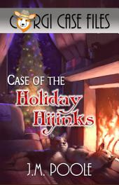 Case of the Holiday Hijinks