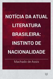 Notícia da atual literatura brasileira: Instinto de nacionalidade