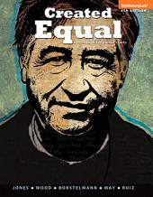 Created Equal: A History of the United States, Combined Volume, Edition 4