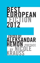 Best European Fiction 2012 (Best European Fiction)