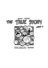 The True Story - Lesson #1
