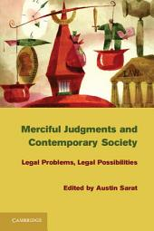 Merciful Judgments and Contemporary Society: Legal Problems, Legal Possibilities