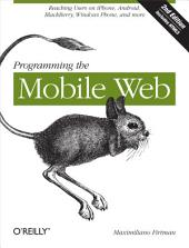 Programming the Mobile Web: Edition 2