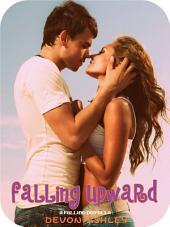Falling Upward (Falling #2.5)