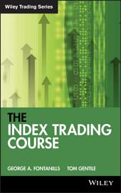 The Index Trading Course: Edition 2