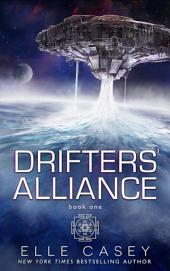 Drifters' Alliance, Book 1