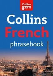 French Phrasebook (Collins Gem)