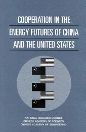 Cooperation in the Energy Futures of China and the United States