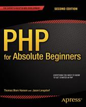 PHP for Absolute Beginners: Edition 2