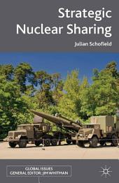 Strategic Nuclear Sharing