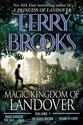 The Magic Kingdom of Landover Volume 1: Magic Kingdom For Sale SOLD! - The Black Unicorn - Wizard at Large, Volume 1