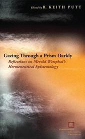 Gazing through a prism darkly