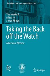 Taking the Back off the Watch: A Personal Memoir