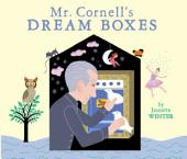 Mr. Cornell's Dream Boxes: with audio recording