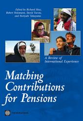 Matching Contributions for Pensions: A Review of International Experience