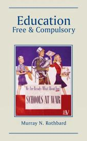 Education: Free and Compulsory