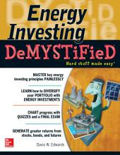Energy Investing DeMystified: A Self-Teaching Guide