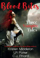 Blood Bites: Three Vampire Tales