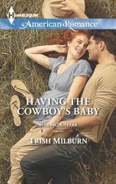 Having the Cowboy's Baby