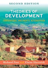 Theories of Development, Second Edition: Contentions, Arguments, Alternatives, Edition 2