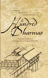 Shastra on the Door to Understanding the Hundred Dharmas: An Essential Text of the Yogacara School