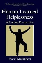 Human Learned Helplessness: A Coping Perspective