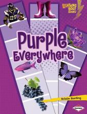 Purple Everywhere