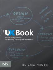 The UX Book: Process and Guidelines for Ensuring a Quality User Experience