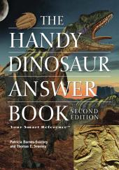The Handy Dinosaur Answer Book