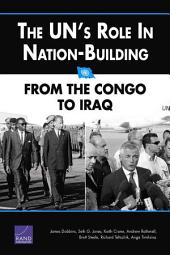 The UN's Role in Nation-Building: From the Congo to Iraq