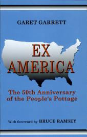Ex America: The 50th Anniversary of the People's Pottage